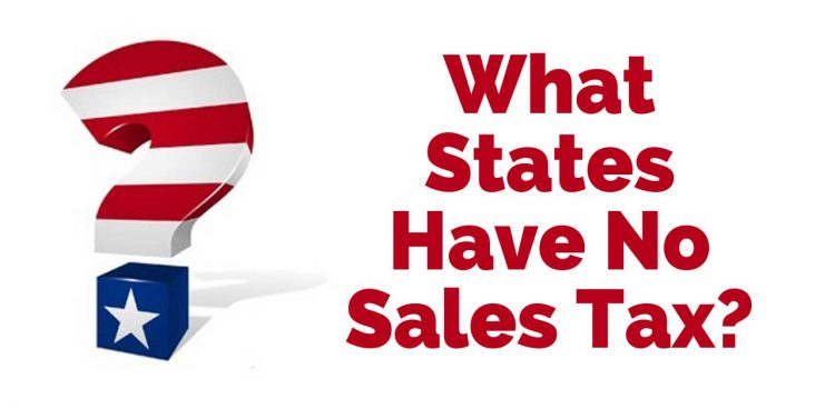 What States Have No Sales Tax?
