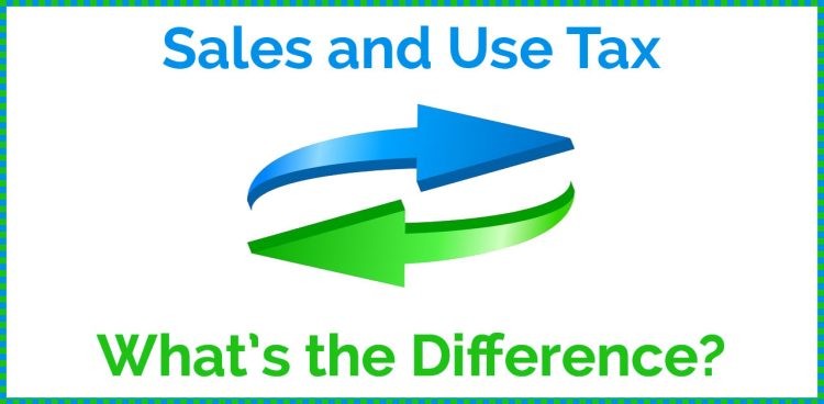 Sales and Use Tax - What's the Difference?