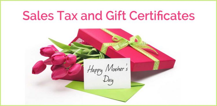 Sales Tax and Gift Certificates