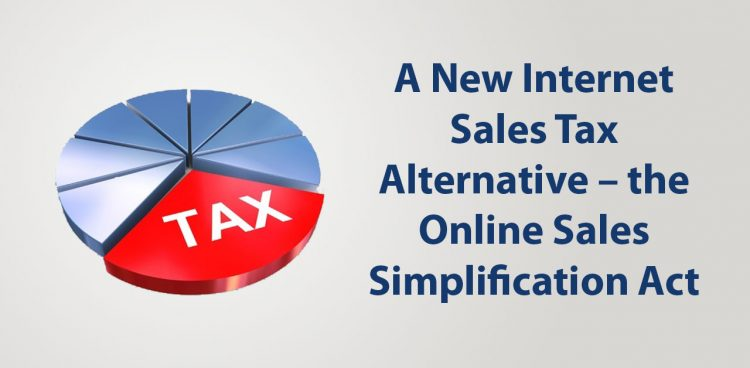 A New Internet Sales Tax Alternative – the Online Sales Simplification Act