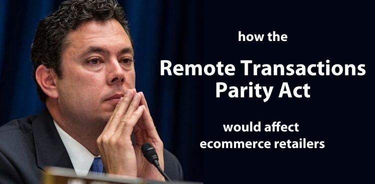 How the Remote Transactions Parity Act Would Affect Ecommerce Retailers
