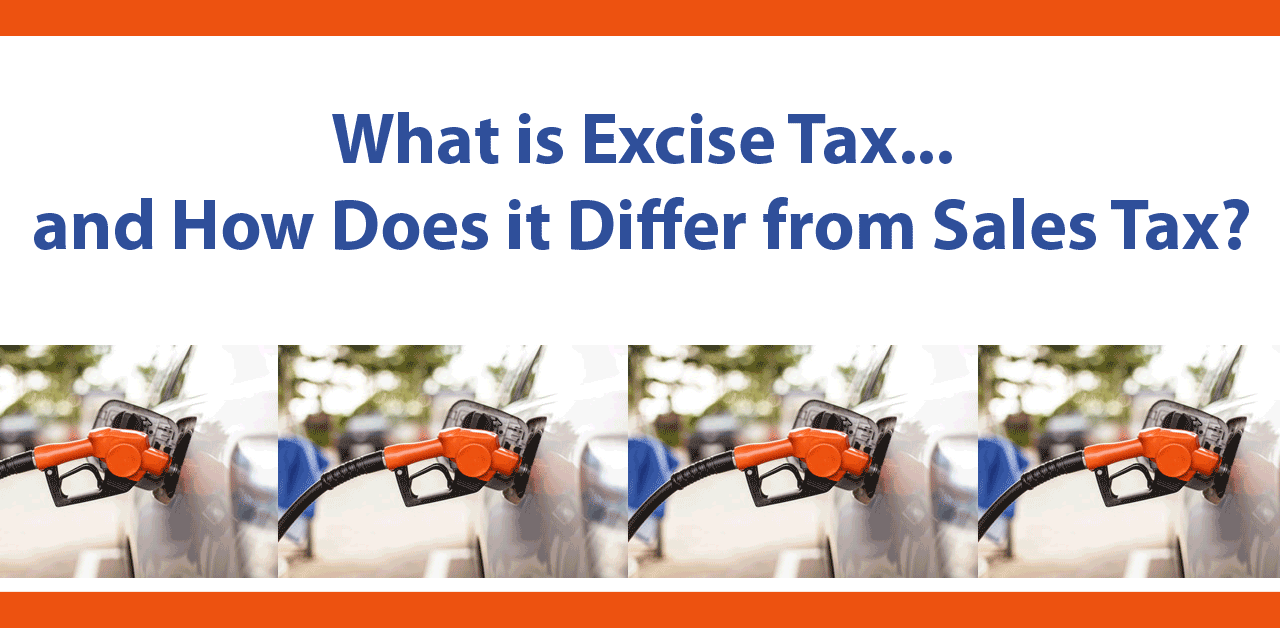 What is Excise Tax and How Does it Differ from Sales Tax?