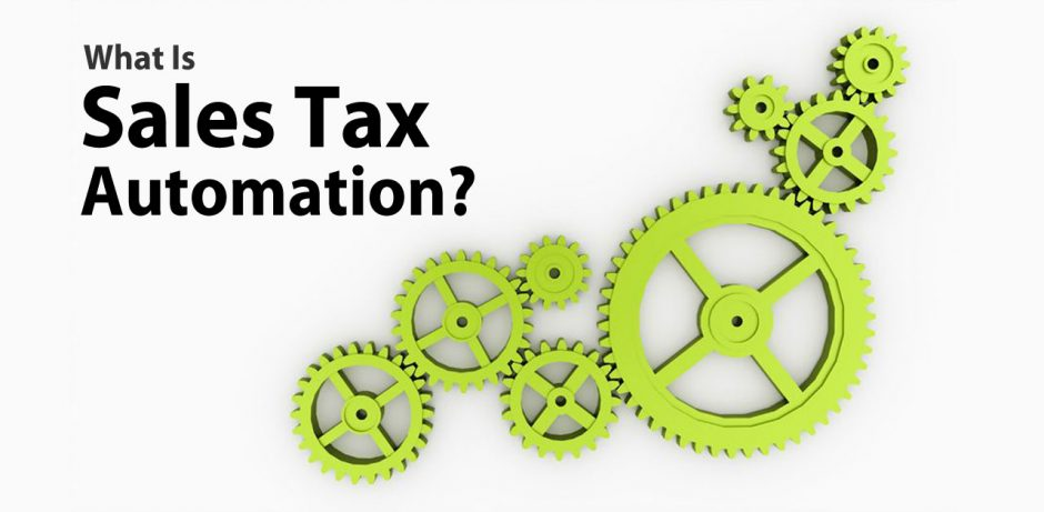 What is Sales Tax Automation?