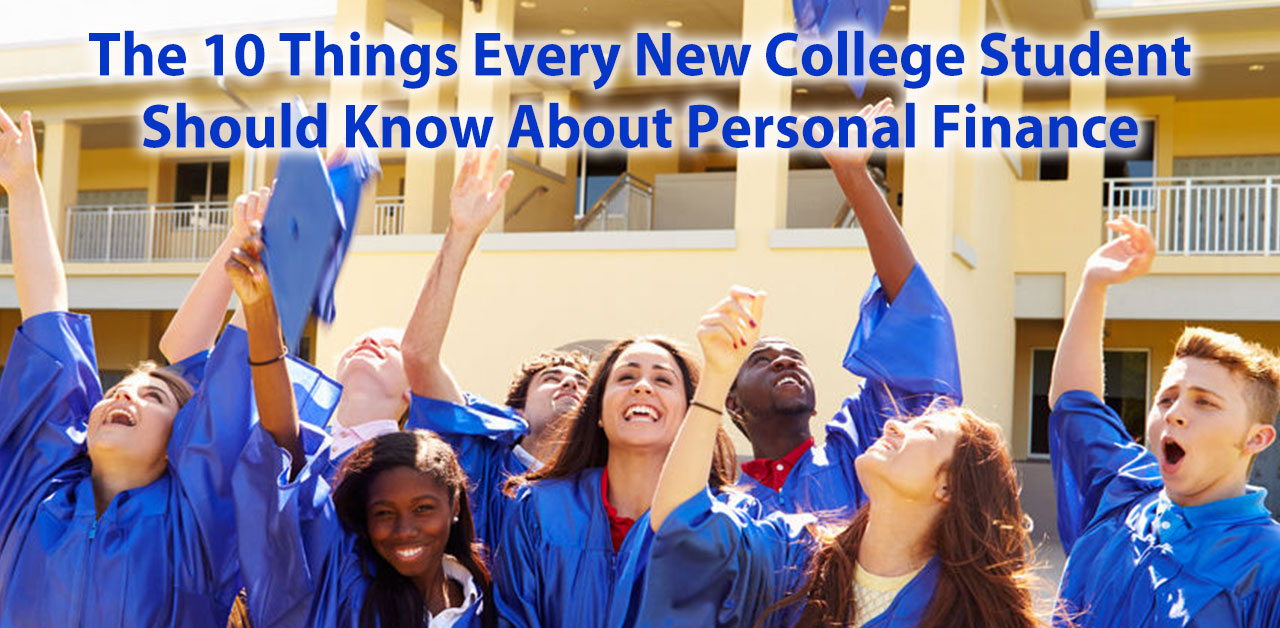 The 10 Things Every New College Student Should Know About Personal Finance