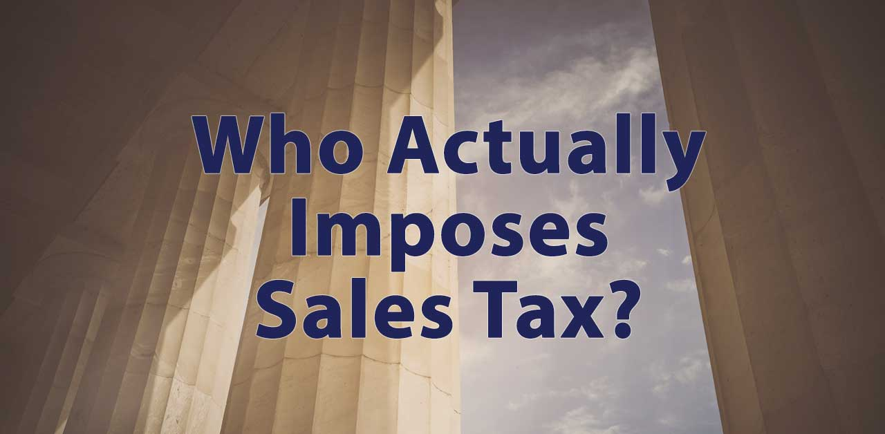 who actually imposes sales tax
