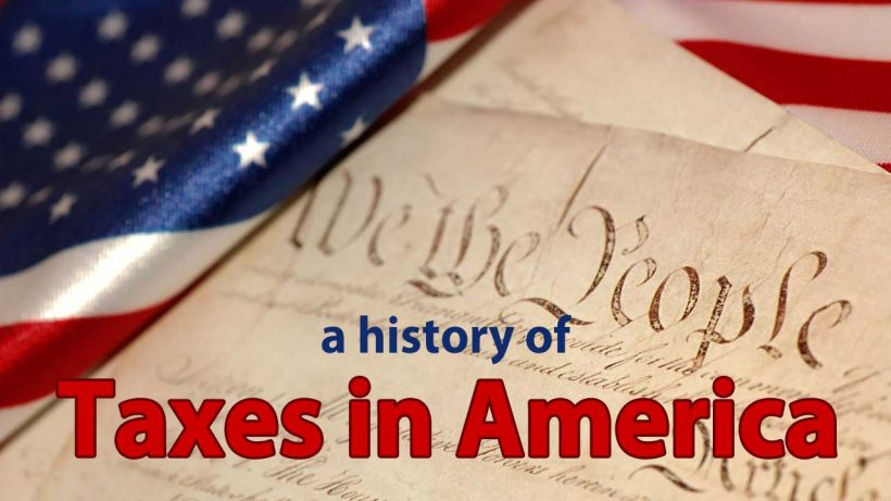 a history of taxes in America