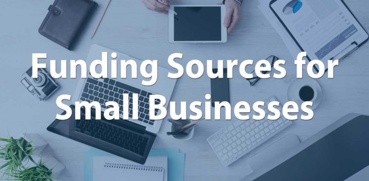 Funding Sources for Small Businesses