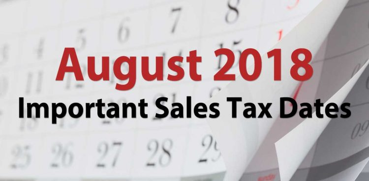 sales tax dates august 2018