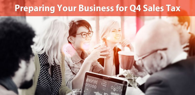 preparing your business for Q4 sales tax