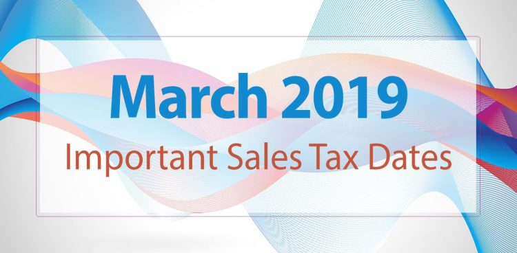 sales tax due dates march 2019