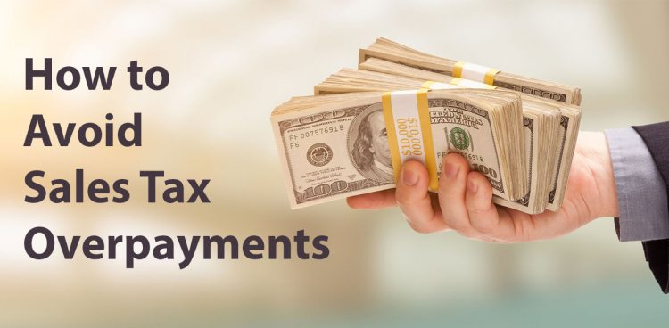 How to Avoid Sales Tax Overpayments