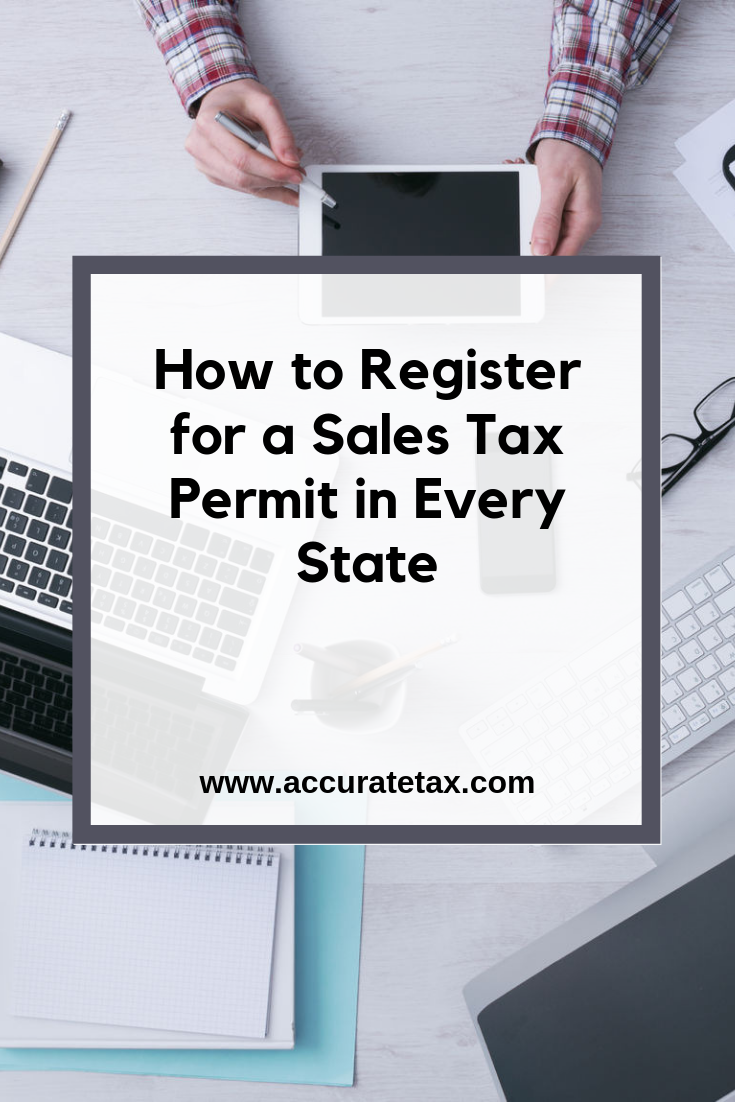 How to Register for a Sales Tax Permit in Every State