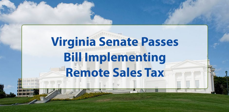 Virginia Senate Passes Bill Implementing Remote Sales Tax