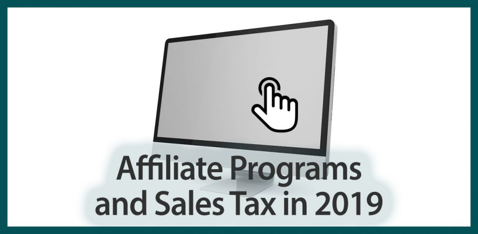 Affiliate Programs and Sales Tax in 2019